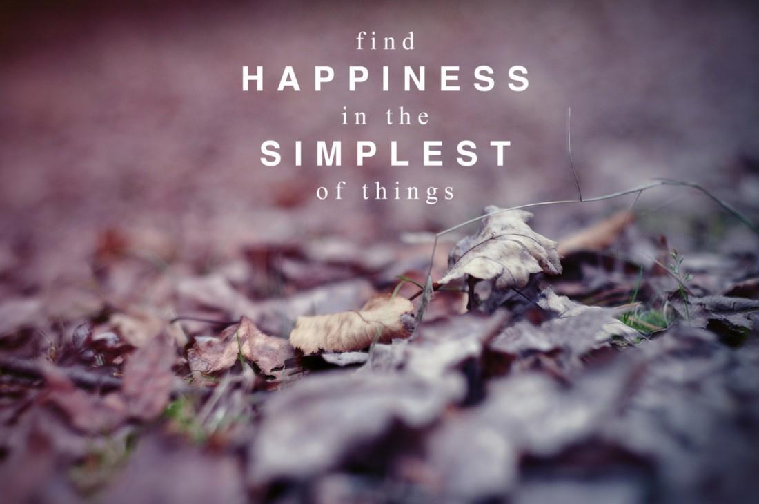 Найти счастье – это простейшая из вещей