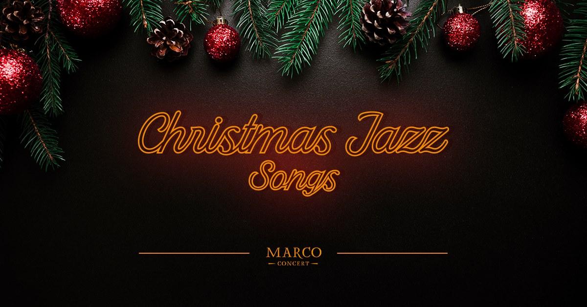 Концерт Christmas Jazz Songs