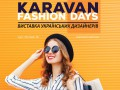 «KARAVAN FASHION DAYS» в ТРЦ Караван